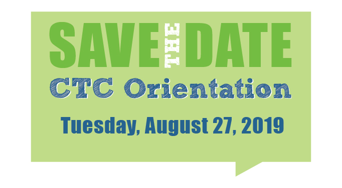 CTC orientation takes place Tuesday, August 27, 2019